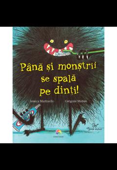Până și monștrii se spală pe dinți