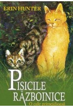 Pisicile Războinice. O cale primejdioasă Vol 5