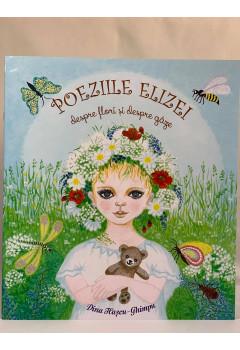 Poeziile Elizei despre flori și despre gâze