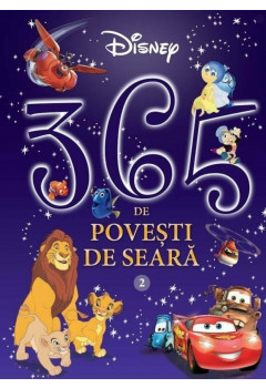 Disney. 365 de povesti de seara. Vol. 2