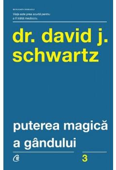 Puterea Magică a Gândului. Ediție Revizuită