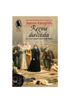 Regina Diavolului. Roman despre Caterina de Medici [eBook]