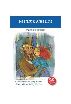 Mizerabilii - Victor Hugo - Repovestire de Tony Evans, ilustratii de Catty Flores