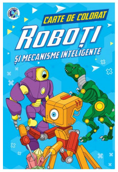 Carte de colorat Roboți și mecanisme inteligente