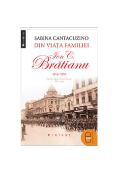 Din viata familiei Ion C. Bratianu 1914-1919. Cu un adaos de insemnari 1870-1941 [Carte Electronică]