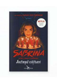 Sabrina. Între lumină și întuneric vol.1 Anotimpul vrăjitoarei