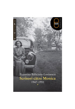 Scrisori către Monica 1947-1951[eBook]