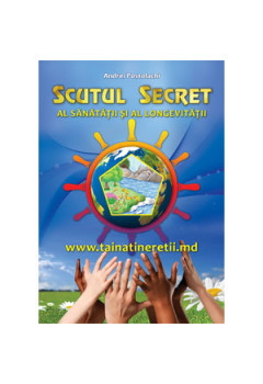 Scutul Secret al Sănătății și Longevității [eBook]