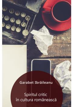 Spiritul critic în cultura românească [eBook]