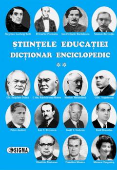 Științele educației. Dicționar Enciclopedic. Vol. II