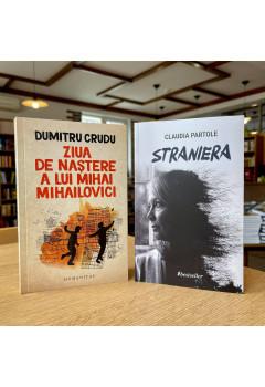 """Pachet """"Ziua de naștere a lui Mihai Mihailovici"""" și """"Straniera"""""""