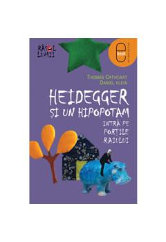 Heidegger şi un hipopotam intră pe Porţile Raiului [Carte Electronică]