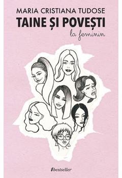 Taine și povești la feminin