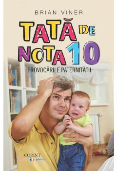 Tată de nota 10