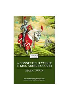 Un Yankeu la Curtea Regelui Arthur [eBook]