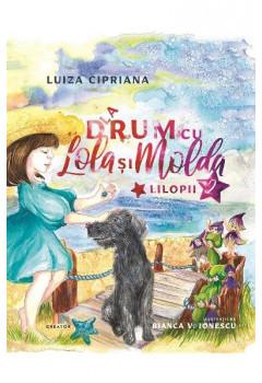 La drum cu Lola și Molda Vol 2