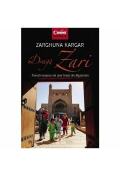 Dragă Zari. Povești nespuse ale unor femei din Afganistan