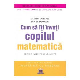 Cum să îți înveți copilul matematică
