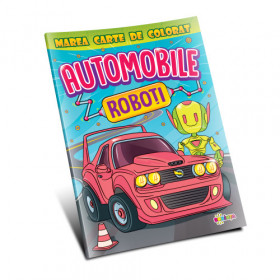 Marea carte de colorat. Automobile & Roboti.