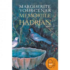 Memoriile lui Hadrian [Carte Electronică]