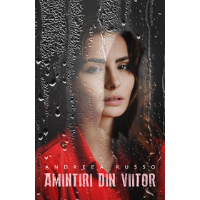 Amintiri din Viitor, Vol. II [eBook]