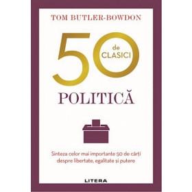 Politică. 50 de clasici