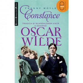 Constance. Tragica şi scandaloasa viaţă a doamnei Oscar Wilde [Carte Electronică]