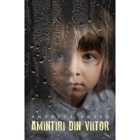 Amintiri din Viitor, Vol. I [eBook]