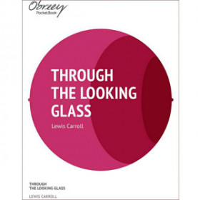 Through the Looking-Glass [eBook]