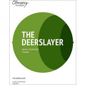 The Deerslayer [eBook]