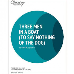Three Men in a Boat (to Say Nothing of The Dog) [eBook]