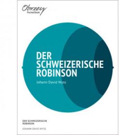 Der schweizerische Robinson [eBook]