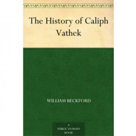 The History of Caliph Vathek [eBook]