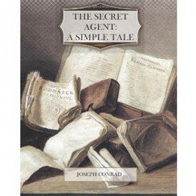 The Secret Agent: A Simple Tale [eBook]