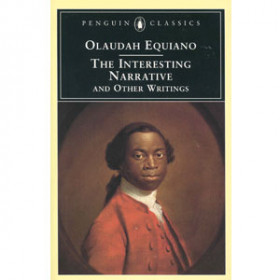 The Interesting Narrative of the Life of Olaudah Equiano, or Gustavus Vassa, the African. Written by Himself [eBook]