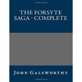 The Forsyte Saga - Complete [eBook]