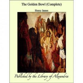 The Golden Bowl [eBook]