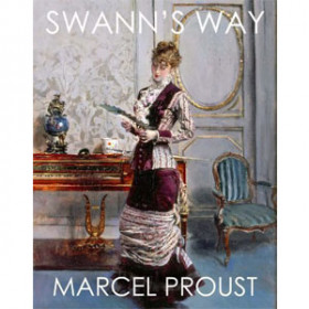 In Search of Lost Time: Swann's Way [eBook]