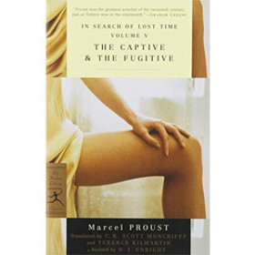 In Search of Lost Time: The Captive & The Fugitive [eBook]