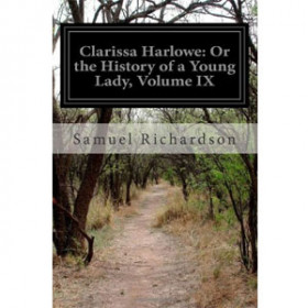 Clarissa Harlowe; or the history of a young lady - Volume 9 [eBook]