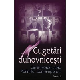 Cugetări Duhovniceşti. Vol. II