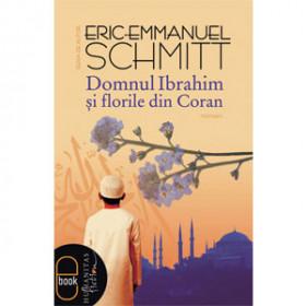 Domnul Ibrahim şi Florile din Coran [Carte Electronică]