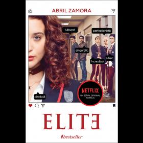 ELITE. Prima Carte Oficială a Serialului Netflix
