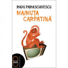 Maimuţa Carpatină [Carte Electronică]