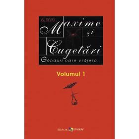 Maxime și Cugetări. Vol. 1