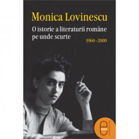 O istorie a literaturii române pe unde scurte 1960–2000 [Carte Electronică]