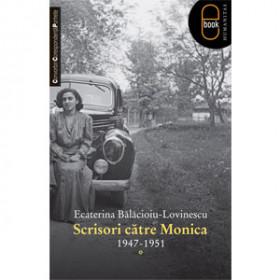 Scrisori către Monica 1947-1951[eBook]