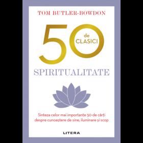 Spiritualitate. 50 de clasici