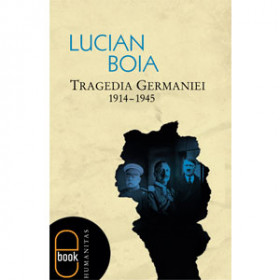 Tragedia Germaniei. 1914-1945 [eBook]
