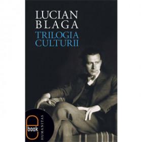 Trilogia Culturii [eBook]